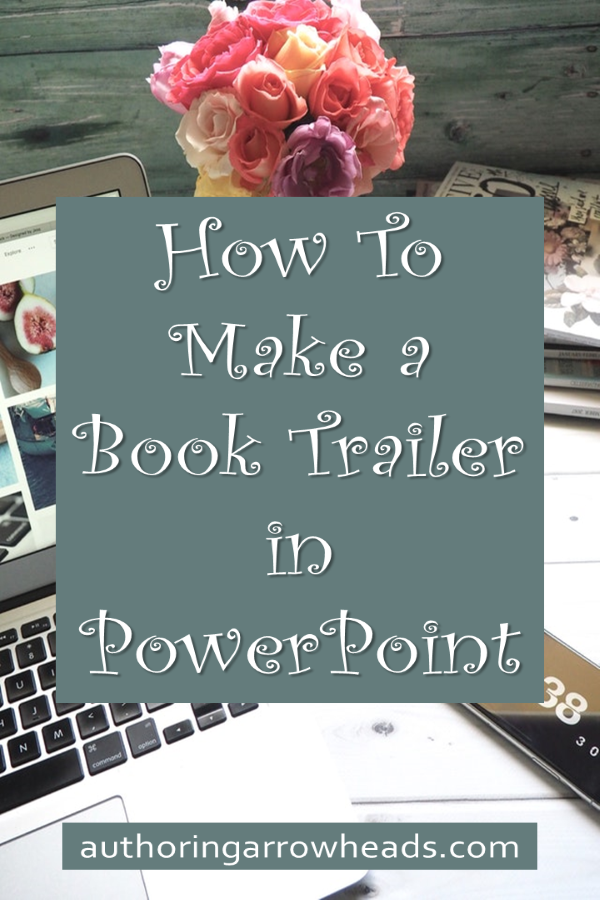 How To Make a Book Trailer In PowerPoint