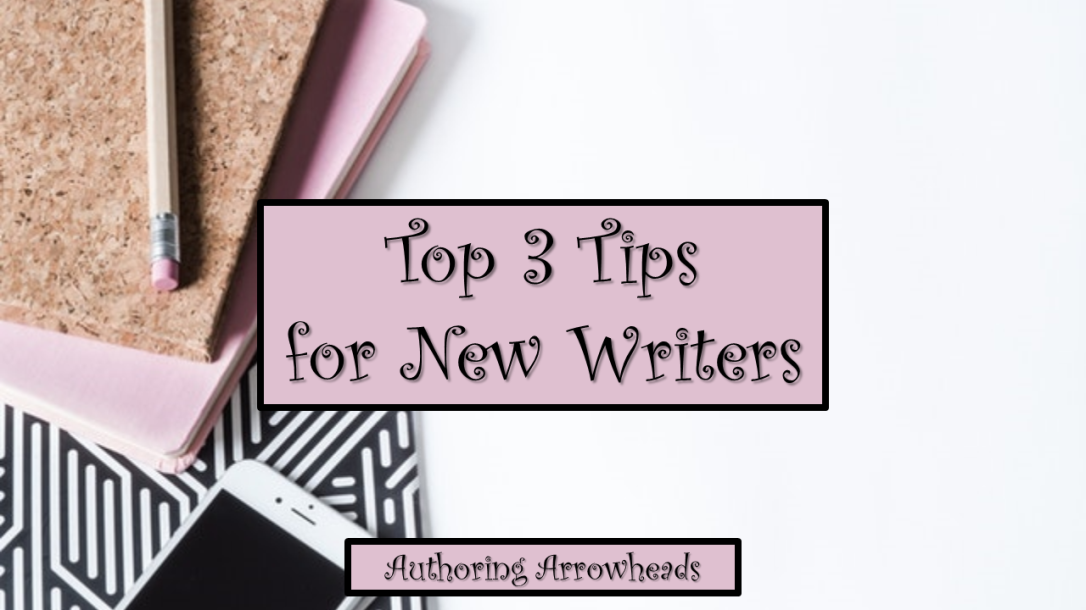 Top3TipsNewWriters