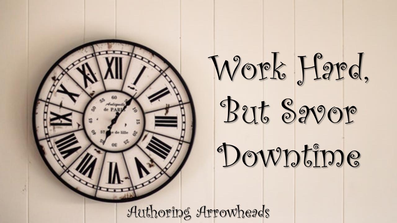 WorkHardSavorDowntime